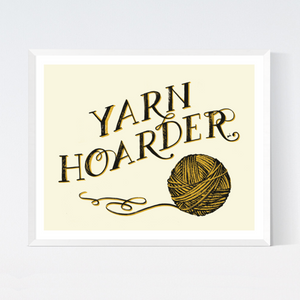 Yarn Hoarder Art Print from Crafted Moon by Sarah Watts