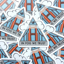 Load image into Gallery viewer, In Fog We Trust Sticker