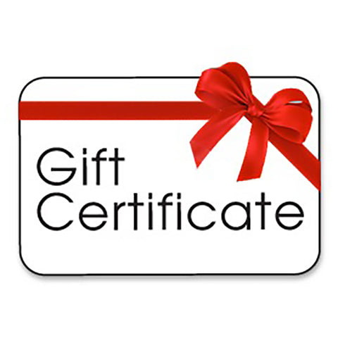 Gift Certificates ($10 - $100)