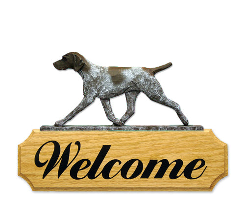 German Shorthaired Pointer Dog in Gait Yard Welcome Sign