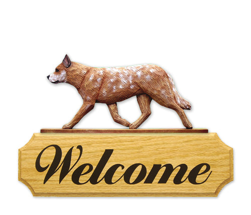 Australian Cattle Dog in Gait Yard Welcome Sign Blue