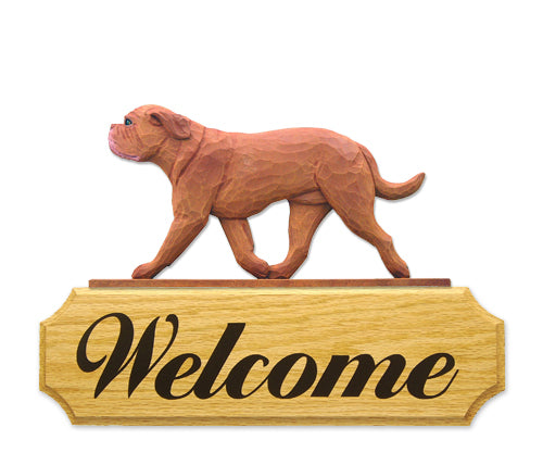 Dogue de Bordeaux Dog in Gait Yard Welcome Sign