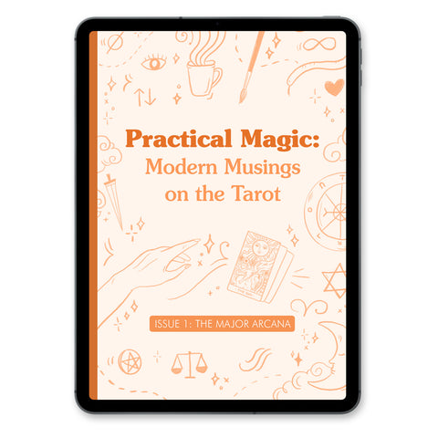 Practical Magic: Modern Musings of the Tarot (ISSUE 1)