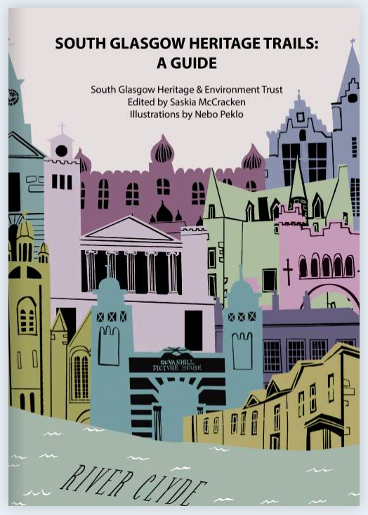 South Glasgow Heritage Trails: A Guide