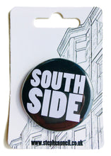 Load image into Gallery viewer, Southside Badge
