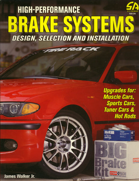 High-Performance Brake Systems - Design, Selection, and Installation - Nitroactive.net