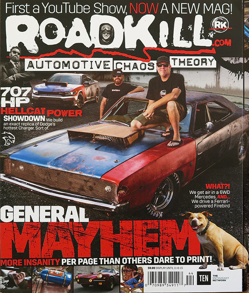 Roadkill Magazine Number One with General Mayhem