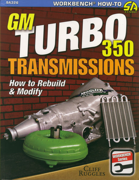 How to Build and Modify GM Turbo 350 Transmissions - Nitroactive.net