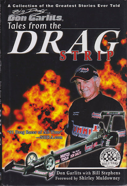 Don Garlits – Tales from the Drag Strip - Nitroactive.net