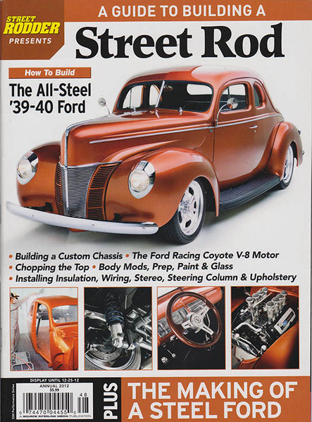 Street Rodder Magazine's Guide To Building A Street Rod  - A 1940 Ford Street Rod - Nitroactive.net