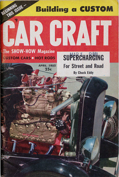 April 1955 Car Craft