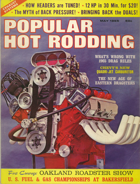 May 1965 Popular Hot Rodding Magazine