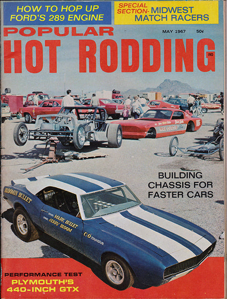 May 1967 Popular Hot Rodding Magazine