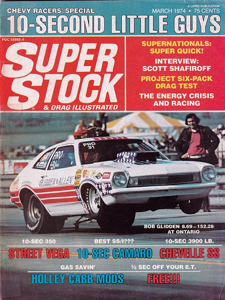 March 1974 Super Stock & Drag Illustrated Magazine