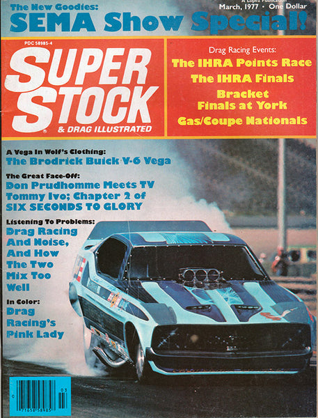 March 1977 Super Stock & Drag Illustrated Magazine