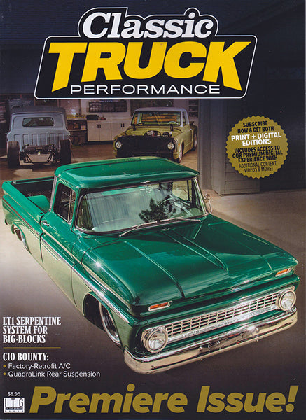 Premier Issue of Classic Truck Performance Magazine June 2020 C10 pickup on the Cover