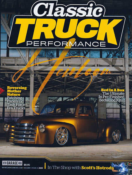 December 2020 Volume 1 Issue 4 Classic Truck Performance Magazine