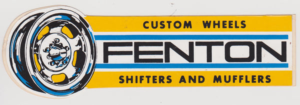 NOS Original Fenton Wheels, Shifters, and Mufflers Sticker Late 1970s