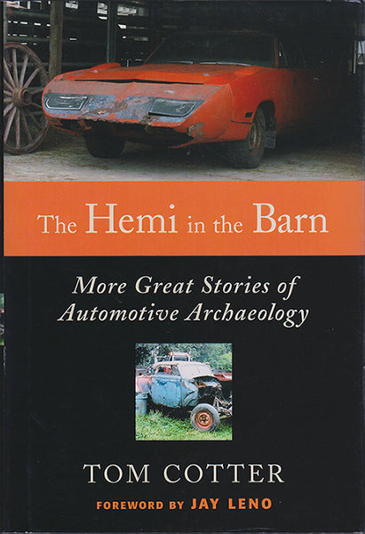 Hemi in the Barn – More Great Stories of Automotive Archaeology - Nitroactive.net
