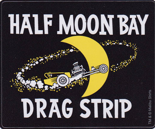 Half Moon Bay Drag Strip Sticker