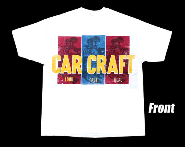 Car Craft - Loud, Fast, Real T-Shirt - White - Nitroactive.net