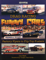 Drag Racing Funny Cars – Factory Flyers to Flip-Top Fuelers - Nitroactive.net