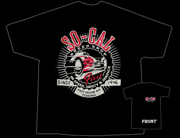 First in Speed and Saftety So-Cal Speed Shop T-Shirt - Nitroactive.net
