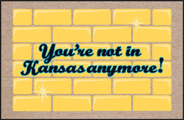 FUNNY 'NOT IN KANSAS ANYMORE' DOORMAT