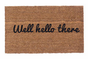 Well Hello There Vinyl Coir Doormat