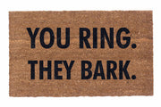 You Ring. They Bark.