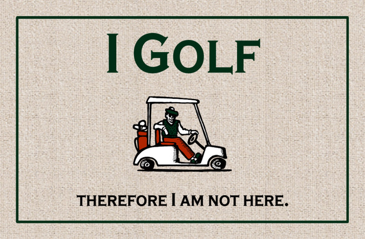 I GOLF THEREFORE DOORMAT