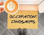 Occupation? Dinosaurs