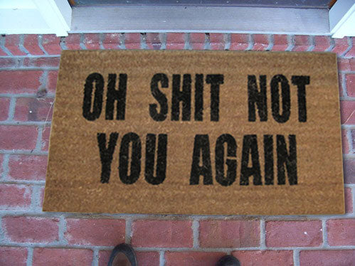 Oh Shit Not You Again Coco Doormat
