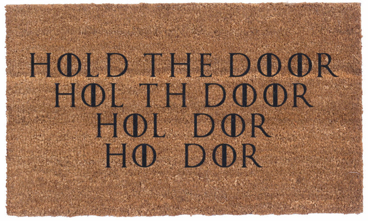HOLD THE DOOR - Vinyl Backed Coco Doormats