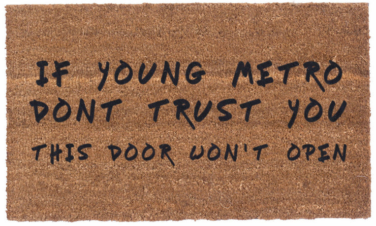 Young Metro Don't Trust You - Coco Mats