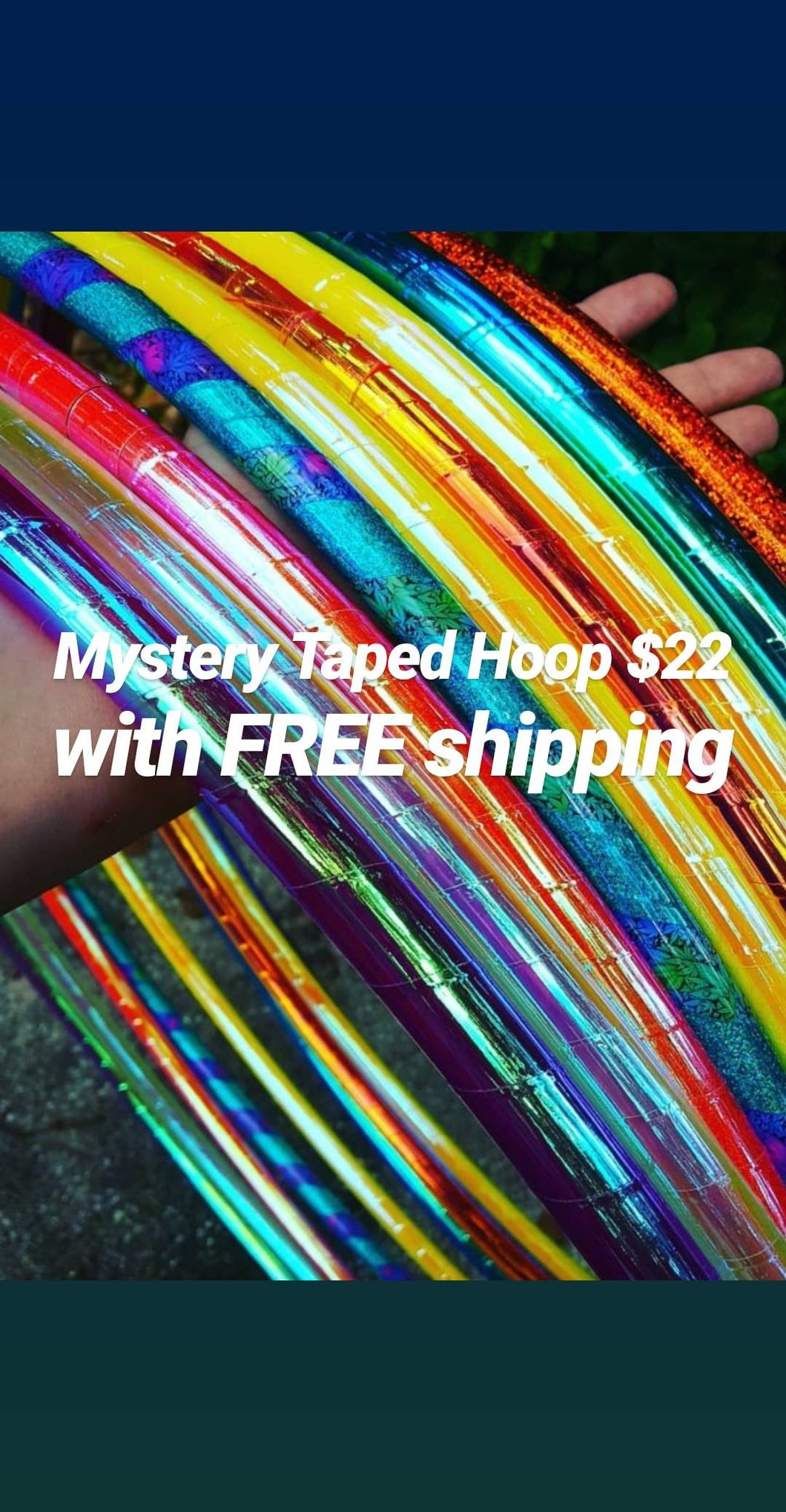 Mystery Taped Hoop! Cannot be used with any discounts!!