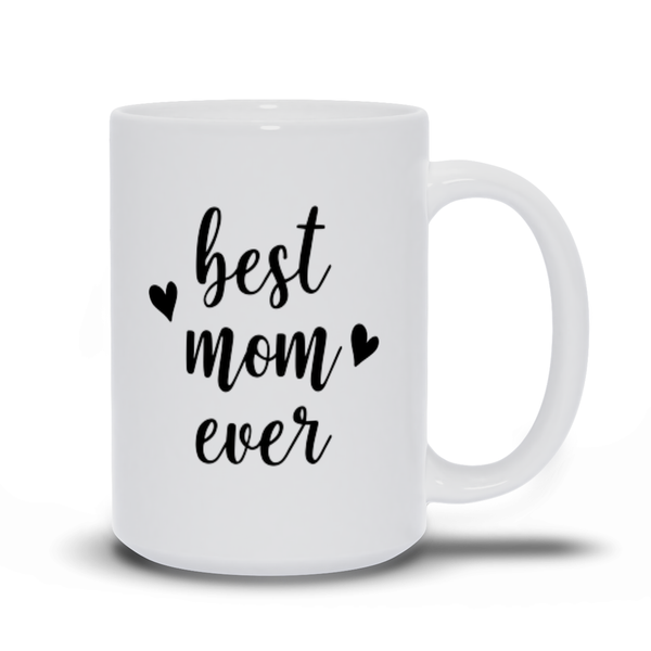 Gifts for mom - Mothers Day - Birthday gifts -  Mug sayings - Gifts - Best mom ever