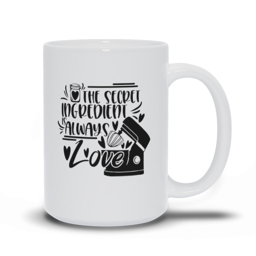 Gifts for mom - Mothers Day - Birthday gifts -  Mug sayings - Gifts - Secret Ingredient is Love - Inspirational - Snarky Memes