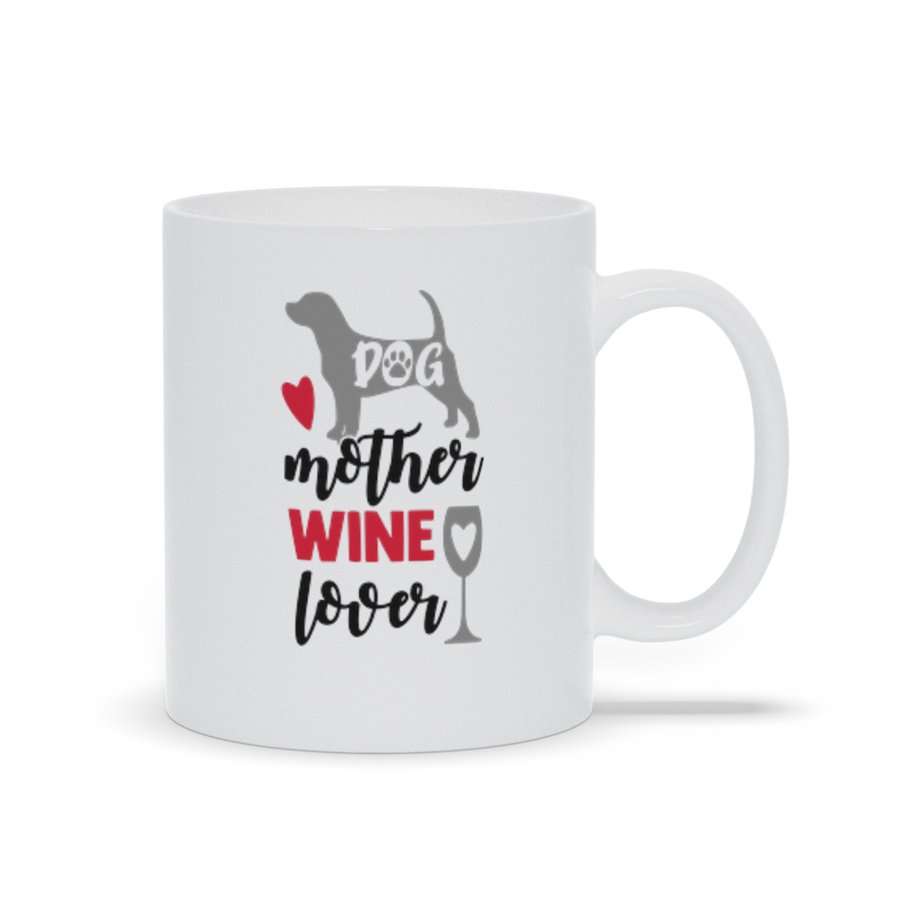 Gifts for mom - Mothers Day - Birthday gifts -  Mug sayings - Gifts - Dog mother and wine lover - Inspirational - Snarky Memes