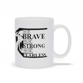 Gift for mom - Mothers Day - Birthday gifts -  Mug sayings - Gifts - Be brave Be fearless