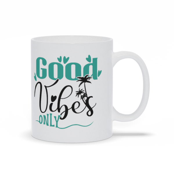 Gifts for mom - Mothers Day - Birthday gifts -  Mug sayings - Gifts - Good vibes only - Inspirational - Snarky Memes