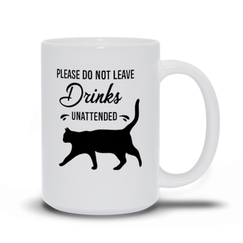 Birthday Gift for Mom Cat Mugs - Please do not leave your drinks unattended