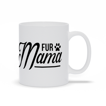 Grab your Gift for Mom Friend Family Carer Funny Mug Sayings Working from Home Morning Coffee or Tea Mug - Fur Mama - Dog