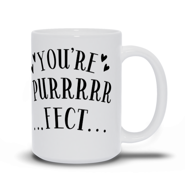Birthday Gift for Mom Cat Mugs - You're purrrfect