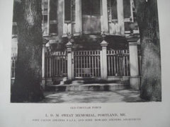 L. D. M. Sweat Memorial, Porch in Portland ME, 1913. John Calvin Stevens & John Howard Stevens