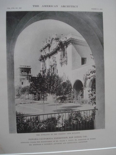 Foreign Arts Building: Panama-California Exposition, San Diego CA, 1915. Frank P. Allen Jr.