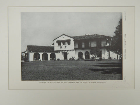Exterior, House of P. L. Mannen, San Antonio, TX, 1929, Lithograph. Atlee B. & Robert M. Ayres