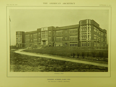General View, Froebel School, Gary, IN, 1914, Lithograph. William B. Ittner.