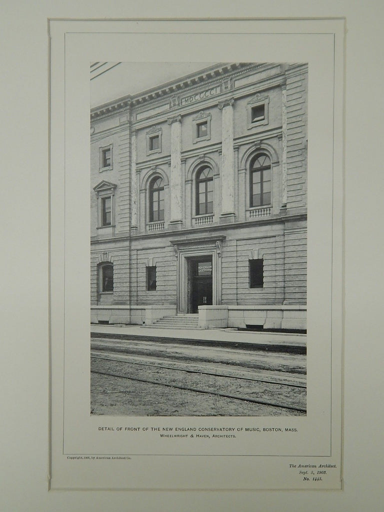 Front, New England Conservatory of Music, Boston, MA, 1903, Photogravure. Wheelwright & Haven