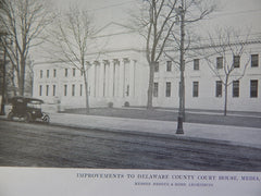 Improvements Delaware County Court House, Media, PA, Lithograph,1915. Brozer & Robb.